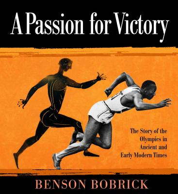 A Passion for Victory By Bobrick, Benson